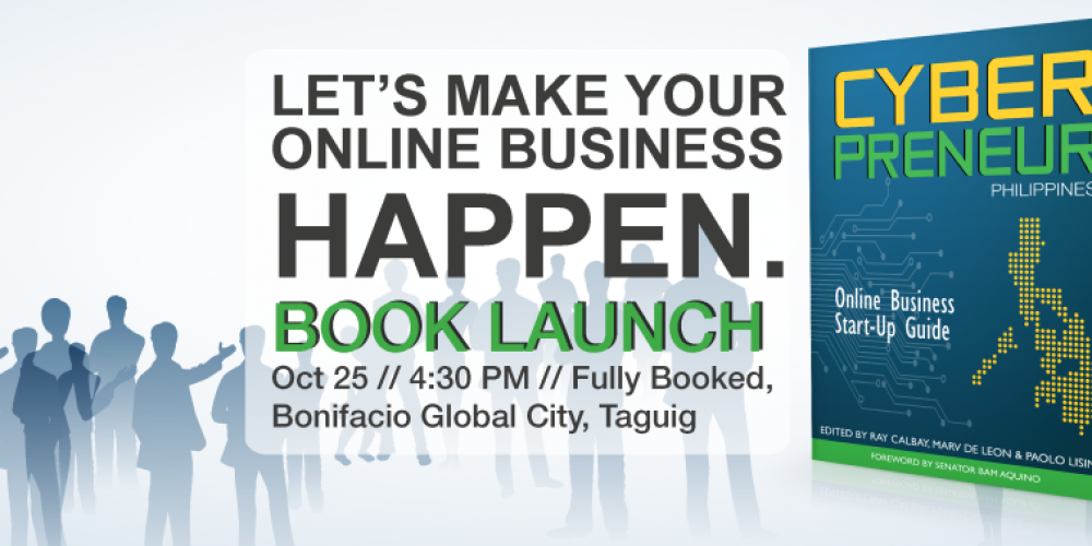 Cyberpreneur Philippines Book Launch @ Fully Booked, BGC